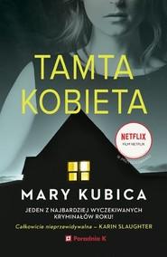 okładka Tamta kobieta, Książka | Mary Kubica