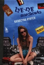 okładka Zyg-zyg marchewka, Książka | Katarzyna  Ryrych