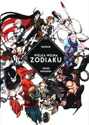 okładka Wielka Wojna Zodiaku, Książka   Nakamura Hikaru