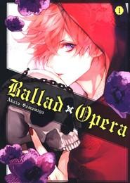 okładka Ballad x Opera #01, Książka | Samamiya Akaza