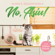 okładka No, Asiu!, Audiobook | Marika Krajniewska