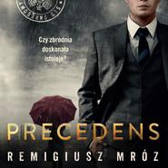 okładka Precedens, Audiobook | Remigiusz Mróz