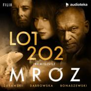 okładka Lot 202, Audiobook | Remigiusz Mróz