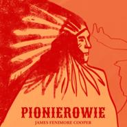 okładka Pionierowie, Audiobook | James Fenimore Cooper