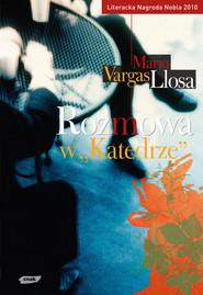 "okładka Rozmowa w ""Katedrze"", Ebook | Mario Vargas Llosa"