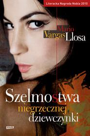 okładka Szelmostwa niegrzecznej dziewczynki, Ebook | Mario Vargas Llosa