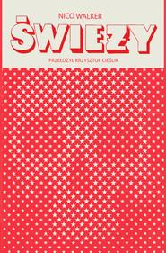 okładka Świeży, Ebook | Nico Walker