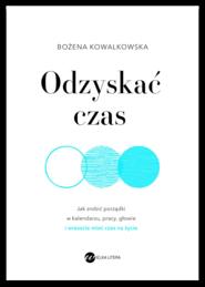 okładka Odzyskać czas, Ebook | Bożena  Kowalkowska