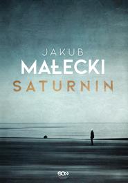 okładka Saturnin, Ebook | Jakub Małecki