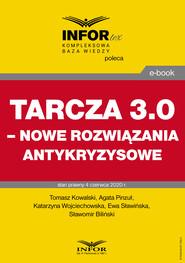 okładka Tarcza 3.0 – nowe rozwiązania antykryzysowe, Ebook | Praca Zbiorowa