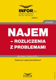 okładka Najem – rozliczenia z problemami, Ebook | Katarzyna Czajkowska-Matosiuk