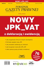 okładka Nowy JPK_VAT z deklaracją i ewidencją, Ebook | Praca zbiorowa