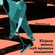 okładka Klejnoty śmierci, czyli tajemnica awaramisów, Audiobook | Niziurski Edmund