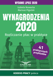 okładka Wynagrodzenia 2020.Rozliczenia płac w praktyce.Wydanie lipiec 2020, Ebook | Izabela  Nowacka, Mariusz  Pigulski