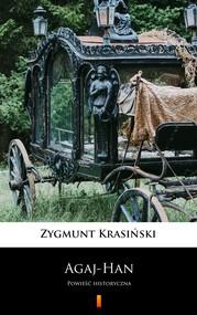 okładka Agaj-Han, Ebook | Zygmunt Krasiński