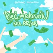 okładka Pięć melonów na rękę, Audiobook | Niziurski Edmund
