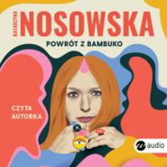 okładka Powrót z Bambuko, Audiobook | Katarzyna Nosowska