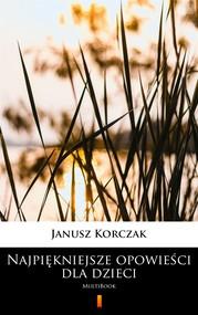okładka Najpiękniejsze opowieści dla dzieci, Ebook | Janusz Korczak