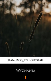 okładka Wyznania, Ebook | Rousseau Jean-Jacques