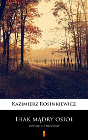okładka Ihak mądry osioł, Ebook | Kazimierz Rosinkiewicz