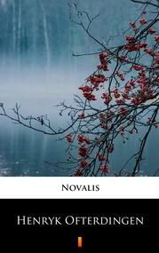 okładka Henryk Ofterdingen, Ebook | Novalis