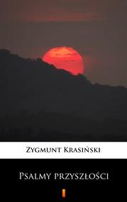 okładka Psalmy przyszłości, Ebook | Zygmunt Krasiński