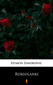 okładka Roksolanki, Ebook | Szymon Zimorowic