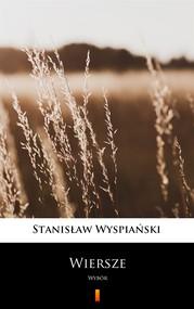 okładka Wiersze, Ebook | Stanisław Wyspiański