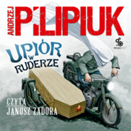 okładka Upiór w ruderze, Audiobook | Andrzej Pilipiuk