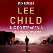 okładka Nic do stracenia, Audiobook | Lee Child