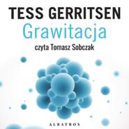 okładka Grawitacja, Audiobook | Tess Gerritsen
