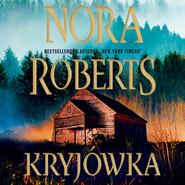 okładka Kryjówka, Audiobook | Nora Roberts