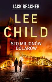 okładka STO MILIONÓW DOLARÓW, Ebook | Lee Child