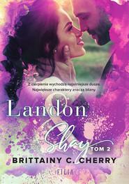 okładka Landon & Shay. Tom 2, Ebook | Brittainy C.  Cherry