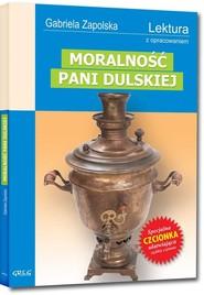 okładka Moralność Pani Dulskiej Wydanie z opracowaniem, Książka | Gabriela Zapolska