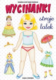 okładka Wycinanki. Stroje lalek Cuda z papieru, Książka | Anna  Pietrzykowska