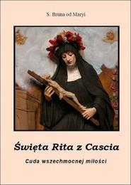 okładka Święta Rita z Cascia, Książka | od Maryi Bruna