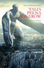 okładka Talia pełna jokerów Opowiadania z duszą i nadzieją, Książka | Marek  Pietrachowicz