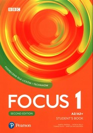 okładka Focus Second Edition 1 Student Book + Digital Resource + Ebook Liceum technikum Poziom A2/A2+, Książka |