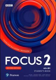 okładka Focus Second Edition 2 Student's Book + kod (Digital+MyEnglishLab+eBook) Liceum technikum Poziom A2+/B1, Książka |