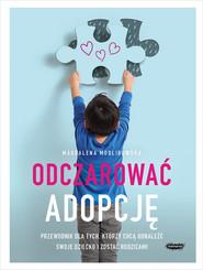 okładka Odczarować adopcję, Książka   Modlibowska Magdalena