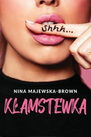 okładka Kłamstewka, Książka | Nina Majewska-Brown