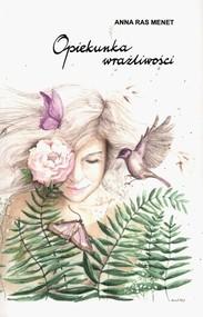 okładka Opiekunka wrażliwości, Książka | Menet Anna Ras