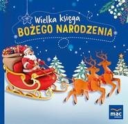 okładka Wielka księga Bożego Narodzenia, Książka | Magdalena  Marczewska