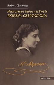 okładka Maria Amparo Muñoz y de Borbón, księżna Czartoryska, Ebook   Obtułowicz Barbara