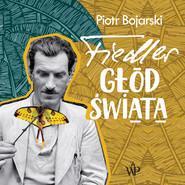okładka Fiedler. Głód świata, Audiobook | Piotr Bojarski