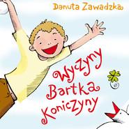 okładka Wyczyny Bartka Koniczyny, Audiobook | Danuta Zawadzka