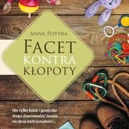 okładka Facet kontra kłopoty, Audiobook | Anna Potyra