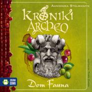 okładka Dom Fauna cz.12 - Kroniki Archeo, Audiobook | Agnieszka Stelmaszyk