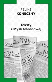 okładka Teksty z Myśli Narodowej, Książka | Konieczny Feliks
